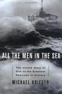 All the Men in the Sea: The Untold Story of One of the Greatest Rescues in History