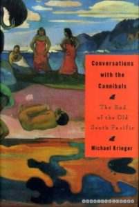 Conversations With the Cannibals: The End of the Old South Pacific